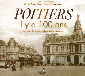 Poitiers il y a 100 ans